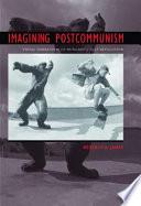 Imagining Postcommunism Book