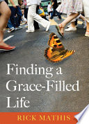 Finding a Grace Filled Life