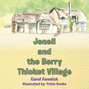 Pdf Jenell and the Berry Thicket Village