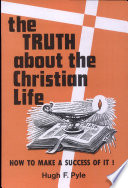 The Truth about the Christian Life Book