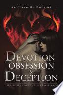 Devotion Obsession Deception
