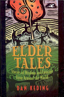 Elder tales : stories of wisdom and courage from around the world
