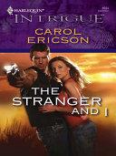 The Stranger and I