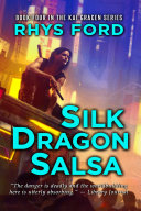 Silk Dragon Salsa [Pdf/ePub] eBook