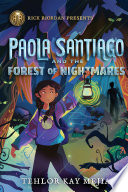 Paola Santiago and the Forest of Nightmares Book PDF