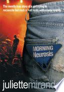 Morning Neurosis