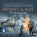 Bryant and May - the Burning Man