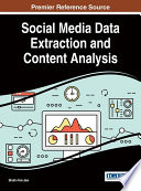 Social Media Data Extraction and Content Analysis