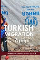 Turkish Migration 2016 Selected Papers Pdf/ePub eBook
