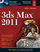 3DS MAX 2011 BIBLE  With CD