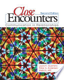 """Close Encounters: Communication in Relationships"" by Laura K. Guerrero, Peter A. Andersen, Ph.D., Walid A. Afifi"