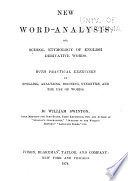 New Word analysis  Or  School Etymology of English Derivative Words