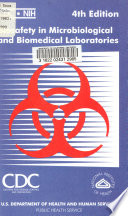 Biosafety in Microbiological and Biomedical Laboratories Book