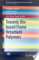 Towards Bio-based Flame Retardant Polymers