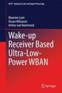 Wake-up Receiver Based Ultra-Low-Power WBAN Pdf/ePub eBook