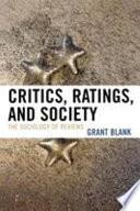 Critics  Ratings  and Society