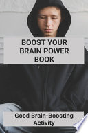 Boost Your Brain Power Book