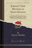 Jordan's New Method of Sight-Singing