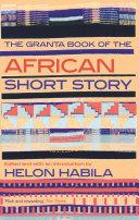 The Granta Book of the African Short Story [Pdf/ePub] eBook