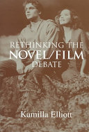 Rethinking the Novel/Film Debate