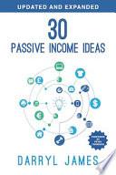 30 Passive Income Ideas: The most trusted passive income guide to taking charge & building your residual income portfolio Pdf/ePub eBook