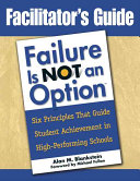 Facilitator's Guide to Failure is Not an Option: 6 ...