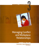 Module 3: Managing Conflict and Workplace Relationships