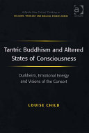 Tantric Buddhism and Altered States of Consciousness ebook