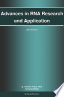 Advances in RNA Research and Application  2013 Edition