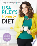 """Lisa Riley's Honesty Diet: AS SEEN ON ITV'S SAVE MONEY: LOSE WEIGHT"" by Lisa Riley"