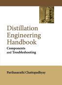 Distillation Engineering Handbook