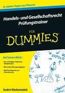 Handels- und Gesellschaftsrecht für Dummies. Prüfungstrainer