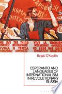 Esperanto And Languages Of Internationalism In Revolutionary Russia