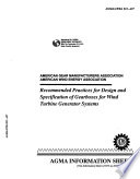 Recommended Practices for Design and Specification of Gearboxes for Wind Turbine Generator Systems