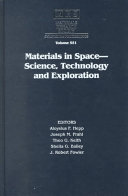 Materials in Space   Science  Technology and Exploration  Volume 551 Book
