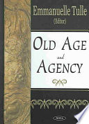 Old Age and Agency Book