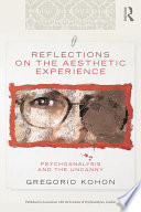 Reflections on the Aesthetic Experience