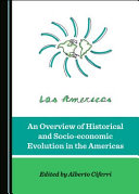 An overview of historical and socio-economic evolution in the Americas