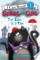 Splat The Cat The Rain Is A Pain