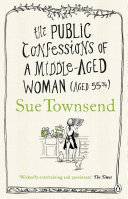 The Public Confessions of a Middle Aged Woman