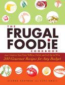 The Frugal Foodie Cookbook Pdf/ePub eBook