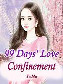 Pdf 99 Days' Love Confinement