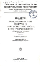 Commission on Organization of the Executive Branch of the Government  Water Resources and Power Report