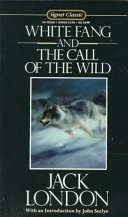 White Fang And The Call Of The Wild Book