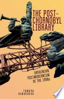 The Post Chornobyl Library