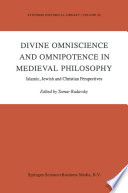 Divine Omniscience and Omnipotence in Medieval Philosophy Book