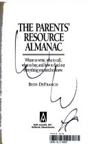 The Parents  Resource Almanac