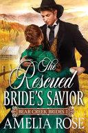 The Rescued Bride s Savior