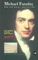 Michael Faraday and The Royal Institution