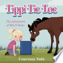 Tippi Tie Toe - The Adventures of Bits N Boots